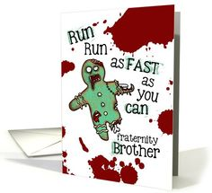 for Fraternity Brother - Undead... | Greeting Card Universe by Corrie Kuipers