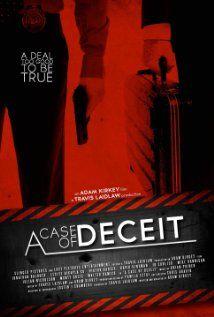 A Case of Deceit 2011