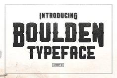 Boulden Typeface by Alterdeco Inc. on @creativemarket