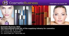 Cosmetic Business 2013 The international trade fair of the supplying industry for cosmetics 뮌헨 화장품 개발 및 원료 박람회
