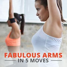 Fabulous Arms in Five Moves - Fabulous arms are just a few months away.  This is a perfect arm workout to tighten, tone and define. #fabulousarms #armworkouts