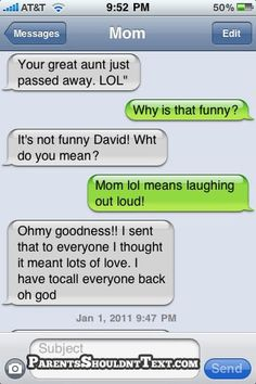"My mom still ""lots of love""s us :) We laugh it up all the time she sends it ""forever my love"" too hahahahaha Love ya Mommy!!"