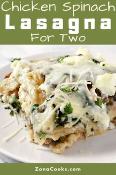 White Chicken Spinach Lasagna has layers of chicken mushrooms spinach a creamy white sauce lasagna noodles and 3 types of cheese. This dish makes a great lunch dinner or impressive date night meal for via Zona Cooks - Recipes for Two Chicken Spinach Lasagna, White Chicken Lasagna, Spinach Stuffed Chicken, Spinach Lasagna Rolls, Cream Chicken, No Noodle Lasagna, Lasagna Noodles, Chicken Noodles, Small Meals