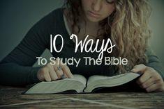Ten Ways to Study the Bible