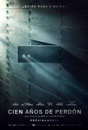 To Steal from a Thief (2016) Poster Cien años de perdón.