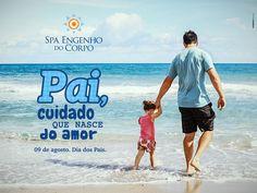Dia dos Pais 2015 - Spa Engenho do Corpo