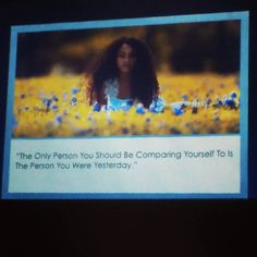 """The only person You should be comparing to is yourself""  #smile2017 #congresosmile"