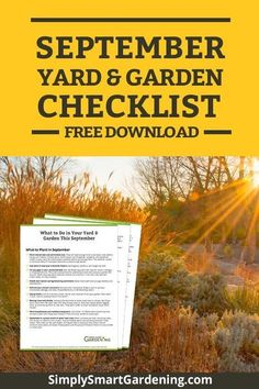Not sure what you need to do in your garden this month? Download my free yard & garden checklist. You'll get a list of everything you need to do in September. It includes tasks for your annual & perennial flowers, fruit and vegetable garden, herb garden,