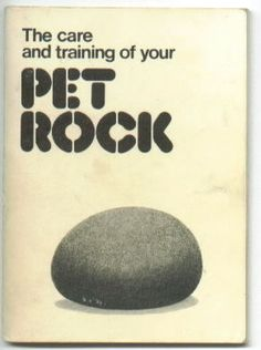 """The fad of included: 'How to make your Pet Rock roll-over and play dead"""" and """"How to house-train your Pet Rock.'"""" The idea that pet rocks became such a big thing. Most of us would find a nice rock in the yard and carry it to school! My Childhood Memories, Sweet Memories, 1970s Childhood, Childhood Toys, School Memories, Forget, This Is A Book, Thing 1, Pet Rocks"""