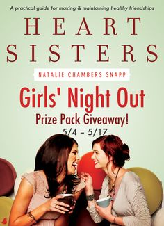 "Want to be a better friend and have better friends? Find out in Natalie Chambers Snapp's new book, ""Heart Sisters."" Natalie is celebrating the release of her new book with a girls' night out $100 cash card giveaway and blog tour. Click for details!"