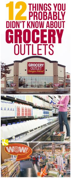 12 Things You Probably Didn't Know About Grocery Outlets