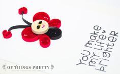 Quilled Valentine Card  - You make my life brighter by ofthingspretty, $7.50