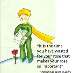 Most memorable quotes from The Little Prince , a Film based on Novel. Find important The Little Prince Quotes from book. The Little Prince Quotes about a prince's childhood. Little Prince Quotes Rose, Petit Prince Quotes, Little Prince Tattoo, The Little Prince, Quotable Quotes, Book Quotes, Me Quotes, Quotes To Live By, Change Quotes