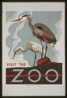 Visit the zoo. Pennsylvania : Federal Art Project, W., [between 1936 and Poster promoting the zoo as a place to visit, showing two herons. Work Projects Administration Poster Collection (Library of Congress). Retro Poster, Poster Vintage, Vintage Travel Posters, Wpa Posters, Gravure Illustration, Tourism Poster, Travel Tourism, Most Famous Artists, Kunst Poster