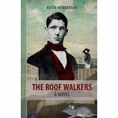 "#Book Review of #TheRoofWalkers from #ReadersFavorite - https://readersfavorite.com/book-review/30549  Reviewed by Kathryn Bennett for Readers' Favorite  The Roof Walkers by Keith Henderson takes us to Christmas, 1864, where we meet Irish Canadian Eoin O'Donoghue who has been hired as the personal secretary to the possible head of the Irish Republican Army in New York. When he offers his services to the head of Canada's secret police, he calls this new path his ""Judas informantcy."" There is…"