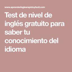Test de nivel de inglés gratuito para saber tu conocimiento del idioma