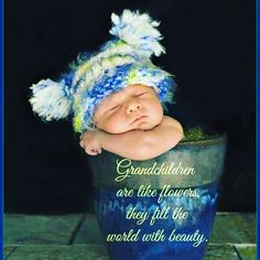 Grandchildren are like flowers. They fill the world with beauty Grandkids Quotes, Quotes About Grandchildren, Grandmothers Love, Grandma Quotes, Pomes, Grandma And Grandpa, Family Love, Family Quotes, Grandparents