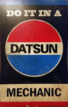 Do It In a Datsun Sign, Mechanic Garage Sign, Vintage Retro Graphic Design Style on Wood