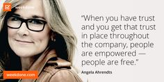 Apple Senior VP Angela Ahrendts on trust and empowerment. #empowerment #trust #motivational #quotes #Ahrendts