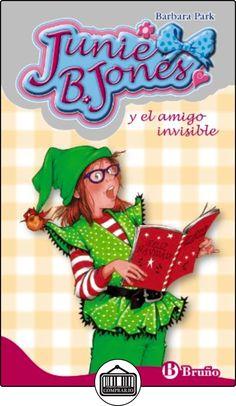 Junie B. Jones Y El Amigo Invisible (Castellano - A Partir De 6 Años - Personajes Y Series - Junie B. Jones) de Barbara Park ✿ Libros infantiles y juveniles - (De 3 a 6 años) ✿