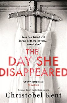 The Day She Disappeared by Christobel Kent https://www.amazon.co.uk/dp/B01NATXS7U/ref=cm_sw_r_pi_dp_x_.HWSybMW9FS4H