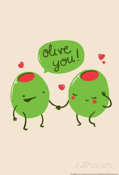 Olive You Prints by Snorg Tees - at AllPosters.com.au