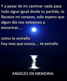 Te extraño. I Miss You Dad, I Miss U, I Love You Mom, Always Love You, Love You So Much, Missing My Son, My Guardian Angel, Frases Humor, Christian Devotions