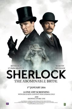 Sherlock: The Abominable Bride (2016) en VO. Sherlock Holmes and Doctor Watson investigate a mysterious ghostly bride.  We've been here before - but what if this wasn't the modern day but the late Victorian period? What if the world's most famous consulting detective and his best friend lived in a Baker Street of steam trains, hansom cabs, top hats and frock coats? Welcome to Sherlock in 1895!