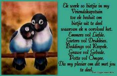 Ek werk so bietjie! Afrikaans, Goeie More, Parrot, Friendship, Projects To Try, Inspirational Quotes, Quilts, Words, Animals