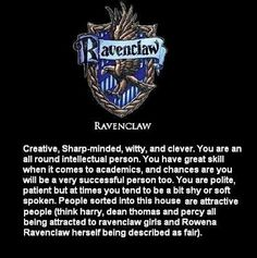 Daily Ravenclaw compliment if you please! So pleased to be Ravenclaw!