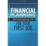 Financial Planning For Your First Job (Paperback)By Matthew Brandeburg