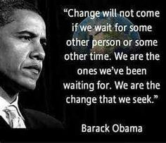 Discover and share Famous Quotes From Obama. Explore our collection of motivational and famous quotes by authors you know and love. Barack Obama, Obama President, Change Quotes, Quotes To Live By, Life Quotes, Peace Quotes, Attitude Quotes, Woman Quotes, Wisdom Quotes
