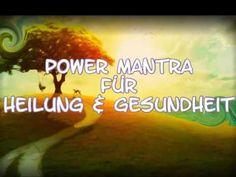 ► Power Mantra Affirmationen für Heilung & Gesundheit ▼ - YouTube