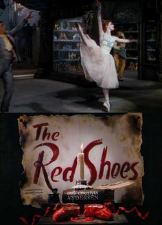 The Red Shoes, my favorite movie always.