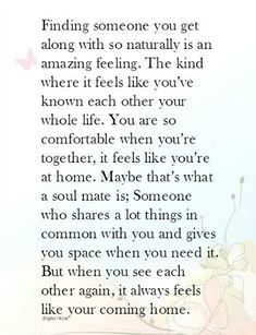 Distance Quotes :Soulmate And Love Quotes: Lessons Learned in Life - Quotes Daily Anniversary Quotes, Love Quotes For Him, Quotes To Live By, Favorite Quotes, Best Quotes, Quotes Quotes, My Soulmate, Finding Your Soulmate Quotes, Soulmate Poems