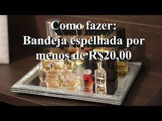 DIY: Como fazer uma bandeja espelhada gastando R$20,00 | Blog Las Belas