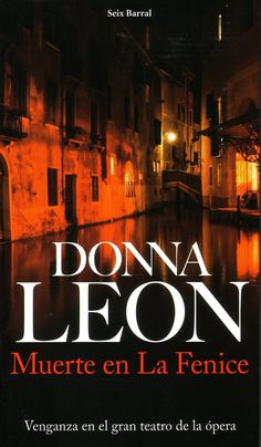 26 junio 2014 Donna Leon, Movie Posters, Shared Reading, Reading Club, Revenge, Death, Libros, June, Film Poster