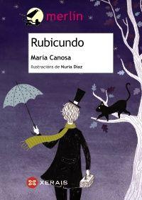 Rubicundo / María Canosa ; ilustracións de Nuria Díaz (2015)