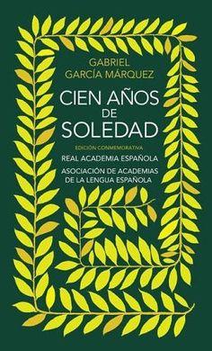 Cien años de soledad - Gabriel García Márquez - One Hundred Years of Solitude -                                                                                                                                                      Más