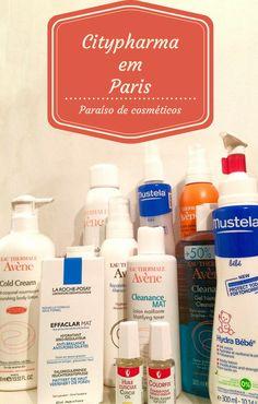 Nossas dicas para compras na Citypharma em Paris na França, o paraíso para quem gosta de cosméticos, maquiagem, cremes, perfumes e tudo de bom!