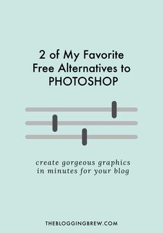 If paying for Photoshop is out of the question for you, these alternatives may be the next best thing!