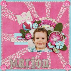marion1 Scrapbooking Ideas, Digital Scrapbooking, Kids Pages, One Year Old, Baby Scrapbook, Dear Friend, Layout, Fun, Page Layout