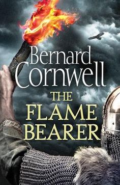 Flame Bearer (The Last Kingdom Series, Book 10) - Bernard Cornwell