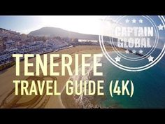 Tenerife Travel Guide: Top 10 Things To Do (4K)