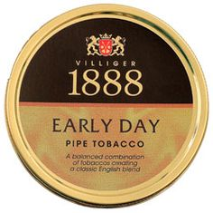 Villiger 1888 Early Day. Great English blend. Very nutty. Lots of Latakia. Hint of sweetness from Virginias.