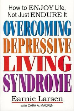 Overcoming Depressive Living Syndrome by Cara A. Macken. $11.06. Publisher: Liguori Publications (July 20, 2012). 154 pages. Outlines five basic steps toward healing with specific maintenance practices.                            Show more                               Show less