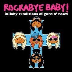 Rockabye Baby! Lullaby Renditions of Guns N' Roses - Is a sweet child o' yours trying your patience at bedtime? Do you have an appetite for noise reduction? Don't you cry tonight. Fire up these gentle renditions of GNR's metal classics to rock your little devil to a peaceful sleep. Welcome to the nursery, baby. It's paradise city.