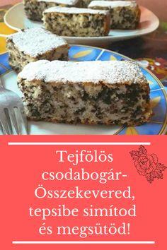 Összekevered, tepsibe simítod és kisütöd! #kevert Food, Essen, Meals, Yemek, Eten