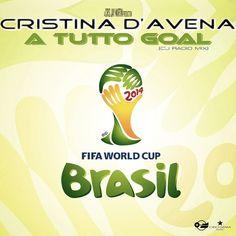 #CristinaDAvena #ATuttoGoal #CJRadioMix New Single Produced by #CrisJayMartin Italian Official Anthem of the #2014FIFAWorldCupBrazil on #CriogeniaMusic Enjoy it!