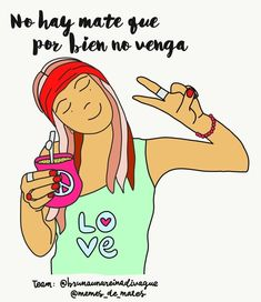 Yerba Mate, Decir No, Humor, Memes, Mornings, Spanish, Google, Instagram, Block Prints